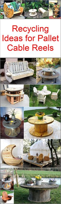 Recycling Ideas for Pallet Cable Reels