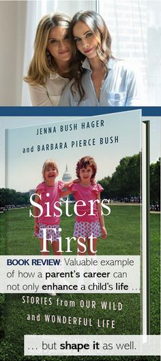 Sisters First, by Jenna Bush Hager & Barbara Pierce Bush, twin daughters of former US President George W. Bush & former US First Lady Laura Bush,  is funny, interesting, & educational. Review contains link to a compelling video where the young women tell some of the stories to an audience. You will laugh ... and cry. | Working Parents | Dadlife | Fatherhood | Mom | Mother | George H. W. Bush |  Midland Texas | NYC | Global Health Corp | Yale | Africa | Study abroad | White House | Washington… Barbara Pierce Bush, Barbara Bush, Jenna Bush Hager, Midland Texas, Us First Lady, Laura Bush, Child Life, Its A Wonderful Life, Roosevelt
