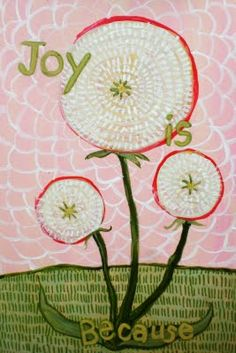 Joy is Because, by Rowena Murillo