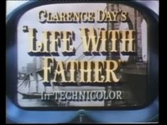 LIFE with FATHER (1947) - Full Movie