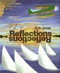 Reflections by Ann Jonas, Illustrated by Ann Jonas
