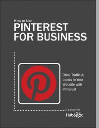 Cómo utilizar Pinterest for Business, eBook gratuito.  How to Use Pinterest for Business, Free eBook