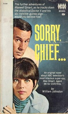 Sorry, Chief... ( Get Smart No.1) by William Johnston