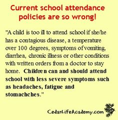 Attendance Policy, School Attendance, Homeschool, Encouragement, Homeschooling