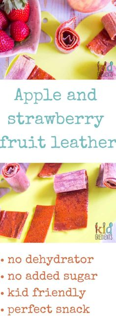 Apple and strawberry fruit leather, no added sugar and no dehydrator needed!  Easy to make recipe the kids will love!  Perfect in the lunchbox or as a treat after school.
