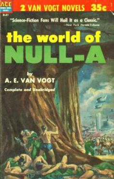 Ace Books - The World of Null-a; Universe Maker - A. E. Van Vogt