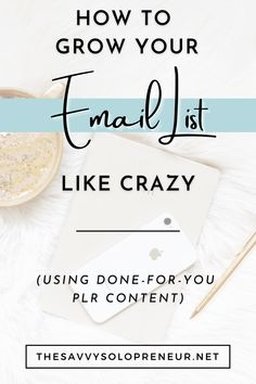 Growing Your Email List With PLR Content