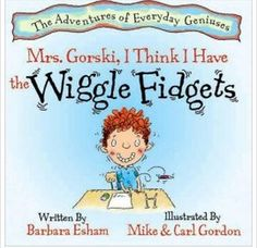 Book Review: Mrs. Gorski, I Think I Have the Wiggle Fidgets -  - pinned by @PediaStaff – Please Visit  ht.ly/63sNt for all our pediatric therapy pins