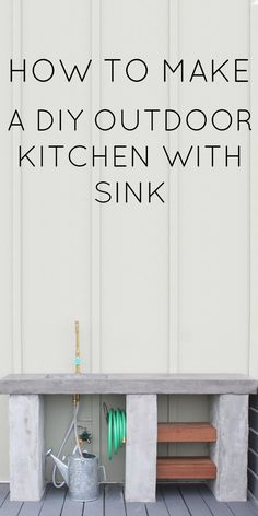 How to make a DIY OUTDOOR KITCHEN WITH SINK
