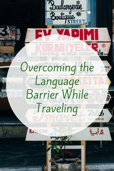 Overcome the language barrier while traveling. Multiple tips that are easy to follow!
