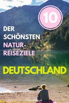 In diesem Artikel, habe ich dir die zehn schönsten Naturreiseziele in Deutschland zusammengestellt. Von Nord nach Süd – in allen Himmelsrichtungen kannst du in Deutschland wunderschöne Natur entdecken. #reisen #tipps #ideen #natur #deutschland