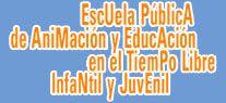 CIDAJ: ESCUELA PÚBLICA DE ANIMACIÓN Y EDUCACIÓN EN EL TIE...