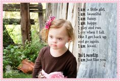 """Miss Mia """"I am.."""" World Down Syndrome Day 2013"""