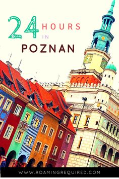 With its beautiful Old Town and lively restaurant scene, Poznan is one of our favourite cities in Poland Find out what you can do during a 24 hour visit