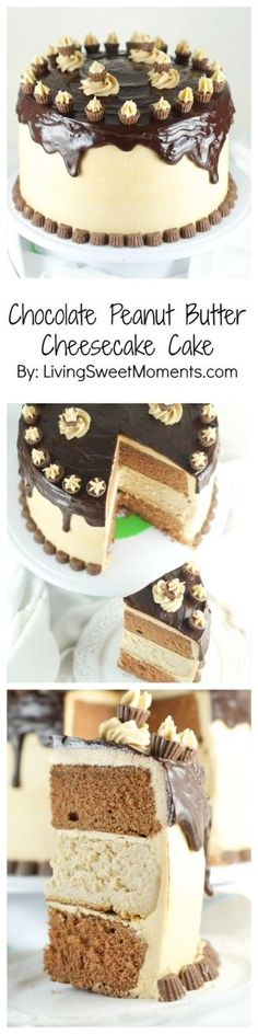 Chocolate Peanut Butter Cheesecake Cake Recipe- This is amazing cake features 2 chocolate cakes, a peanut butter cheesecake all covered in peanut butter buttercream and drizzled with chocolate ganache. The ultimate dessert. Find more at www.livingsweetmoments.com