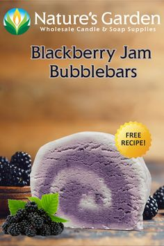 Free Blackberry Jam Bubblebars Recipe by Natures Garden