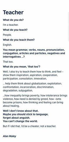 #teacher You Meant, Grammar, Things To Think About, Teacher, School, Professor, Teachers