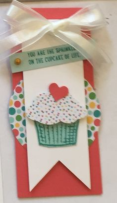 Sprinkles of Life. Stampin' Up! I created a card -- it just makes me smile! You are the sprinkles on the cupcake of life! (My CASE of Stampin' & Scrappin' with Stasia)