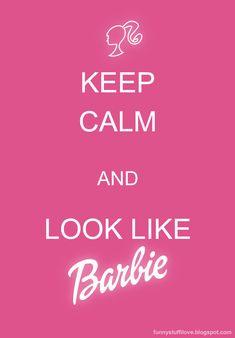 http://1.bp.blogspot.com/-JsnH8Bogk-w/T4XVKPPzx5I/AAAAAAAAAgI/OwPxkp-P_Lk/s1600/keep-calmBARBIE.jpg