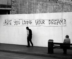 do you hear that voice inside your head? whispering to live your dreams instead?