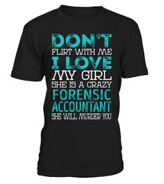 Forensic Accountant - Crazy Girl #ForensicAccountant