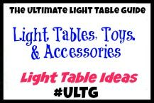 Light Tables, Toys, and Accessories Ideas from The Ultimate Light Table Guide #ULTG