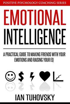 Emotional Intelligence Training: A Practical Guide to Mak... https://www.amazon.com/dp/B00TXFCDCQ/ref=cm_sw_r_pi_dp_skjvxbDBQRVE3