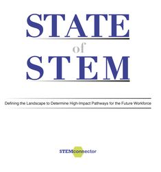 The State of STEM Report - STEMconnector Stem Learning, Robotics, Pathways, Hands, Education, Nature, Robots, Naturaleza, Robot