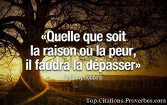 Quelle que soit la #raison ou la #peur il faudra la dépasser !!! #citation #citations