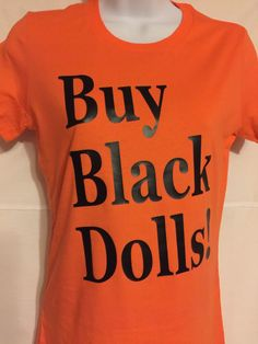 A personal favorite from my Etsy shop https://www.etsy.com/listing/252877169/buy-black-dolls-fitted-tee