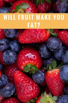 Does Fruit Make you Fat?? Fruit is not a free pass, learn how to prevent the fat from off your gut!