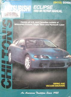 Chiltons Mitsubishi Eclipse Repair Manual 1990 By Thehowlinghag 9 95 Mitsubishi Eclipse Rvinyl