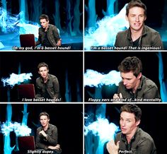 Eddie Redmayne - I actually did [the Patronus test] twice as it launched. Both times I got the same Patronus. The people from Pottermore told me that that was incredibly rare because of the amount of algorithms it takes to choose the Patronus. So I must really be that thing.