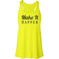 Make it happen -Neon