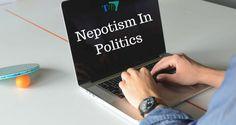 Nepotism in Politics Trendingus