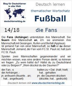 Thematischer Wortschatz, Fußball, 14/18: die Fans World Languages, Learn German, Teaching, Den, Texts, German Language, Vocabulary, Languages, Grammar