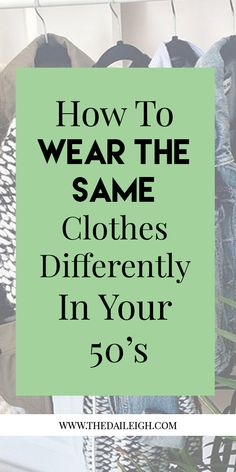 How To Dress In Your 50's, How To Dress Over 50, Fashion Tips for Women, How To Dress Over 50 Fashion, How To Dress Over 50 Fashion For Women, How To Dress Over 50 Outfits, How To Dress Over 50 Work Outfits, Outfit Ideas For Women Over 50, Casual Outfit Ideas For Women Over 50, Outfit Ideas For Women Over 50 Winter, Dressy Outfit Ideas For Women Over 50, Wardrobe Basics For Women Over 50, Wardrobe Basics For Women Over 50 Chic, Wardrobe Staples For Women Over 50, Wardrobe Essentials For…