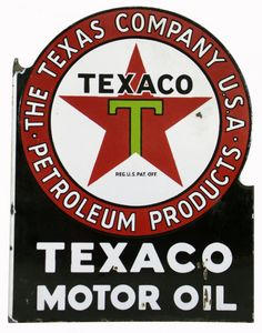 Flanged sign for Texaco Motor Oil from The Texas Company U.S.A Petroleum Products.