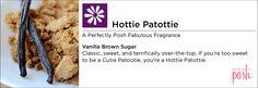 Hottie Patottie: Vanilla Brown Sugar.  Products: {Gelee, handle, Sinful Skin, BFYHC}