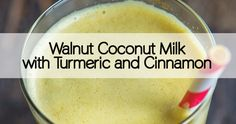Learn how to make delicious nut milk with walnuts, coconut and two highly medicinal herbs, Turmeric and Cinnamon. If you don't have a sprout bag, a regular strainer will do! Did you enjoy this article?...