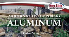 Key-Link's Powder Coated Aluminum Railing Systems Enhance any Deck or Outdoor Living Space. www.KeyLinkOnline.com