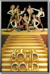The Solid Gold Dancers.