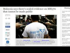 Malaysia Tells Flight 370 Family Members 'Evidence is Sealed and Cannot Be Made Public'!