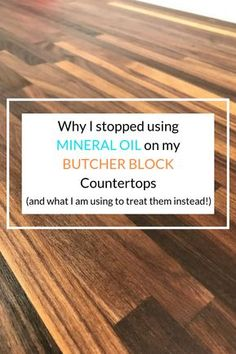 """I used mineral oil to treat my butcher block countertops because that's what """"everyone"""" said to use. Nope. I found something way better and I will never go back to mineral oil. Walnut Butcher Block, Butcher Block Oil, Butcher Block Island, Ikea Butcher Block Table, Butcher Block Countertops Kitchen, Wood Countertops, Kitchen Cabinets, Diy Cutting Board, Butcher Block Cutting Board"""