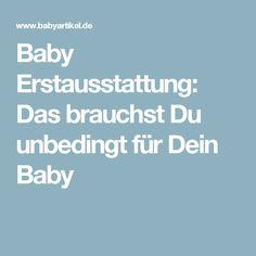 Baby Erstausstattung: Das brauchst Du unbedingt für Dein Baby