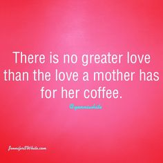 Hilarious.. mommy needs her coffee