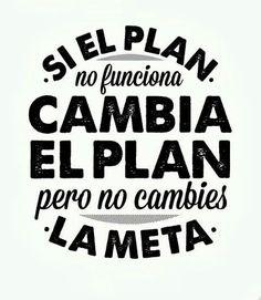 Nunca cambies la meta #ConTuMarca