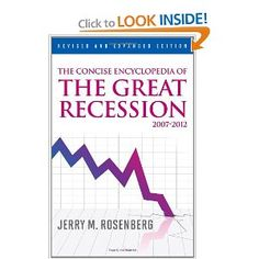 Price: $66.52 - The Concise Encyclopedia of The Great Recession 2007-2012 - TO ORDER, CLICK THE PHOTO