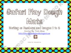 Safari Play-Dough Mats product from Playful-Learning-Brooklyn on TeachersNotebook.com