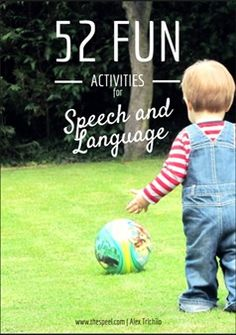 This book is jam packed full of activities for speech and language for children aged - one activity for each week of the year! Speech Therapy Autism, Speech Delay, Speech Therapy Activities, Speech Language Pathology, Infant Activities, Speech And Language, Fun Activities, Everyday Activities, Activity Ideas